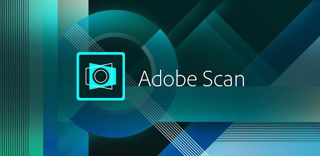 تحميل برنامج Adobe Scan Adobe Scan for PC Adobe Scan apk تحميل برنامج Adobe Scan للكمبيوتر Adobe Scan Pro APK برنامج لتصوير الاوراق تحميل برنامج CamScanner تحميل Scan