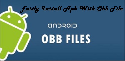 apk and obb how to install