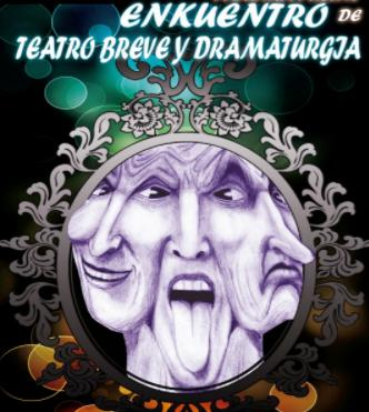Julio 2017: El XXV Encuentro de Teatro Breve y Dramaturgia en La Paz