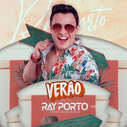 Ray Porto e Forró do Bole Bole - Promocional de Verão - 2020