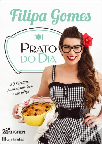 """Prato do Dia"" de Filipa Gomes"