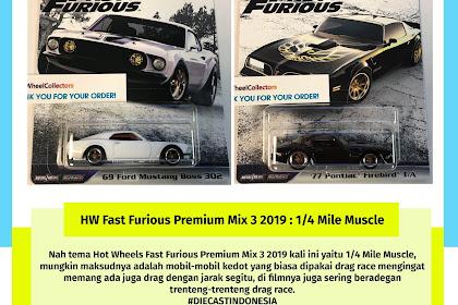 Bocoran Hot Wheels Fast Furious Premium Mix 3 2019 : 1/4 Mile Muscle