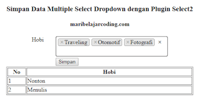 Simpan Data Multiple Combobox dengan Select2 dan PHP