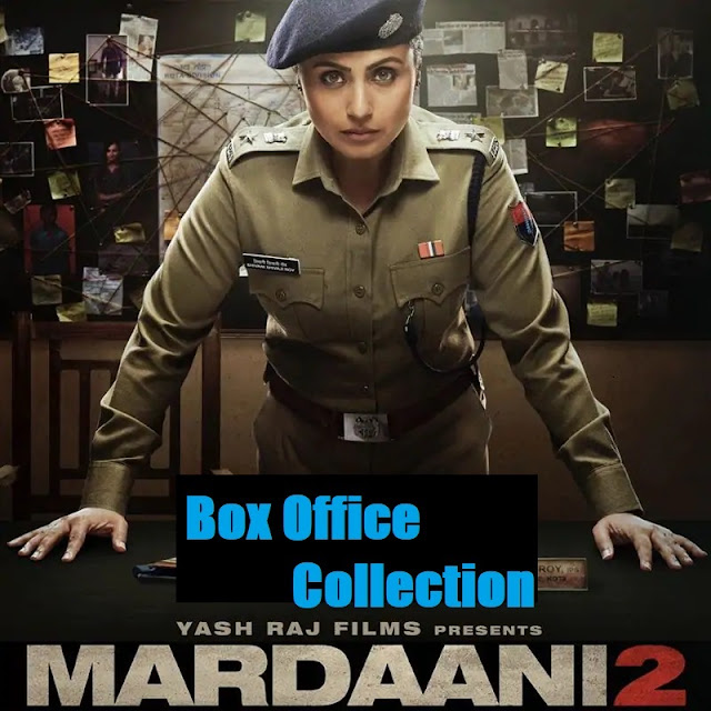 Mardaani 2 box office collection