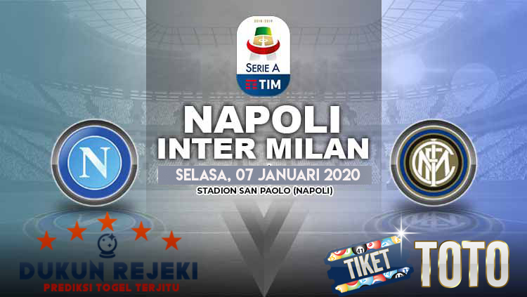 Prediksi Napoli vs Inter Milan 07 Januari 2020 Liga Italy Serie A