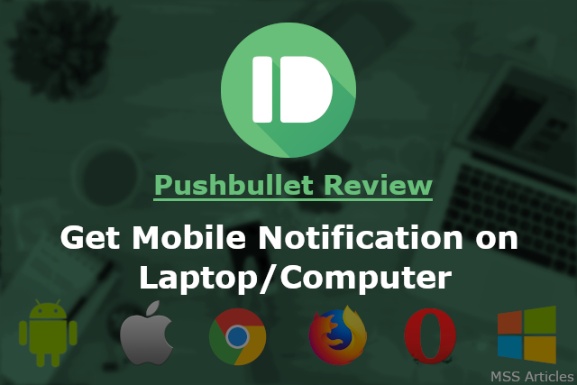 Get your mobile notification on your desktop | Pushbullet Review