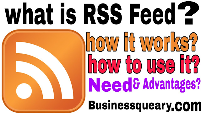 What Is RSS Feed? How RSS Feed Works? How To Use RSS Feed?