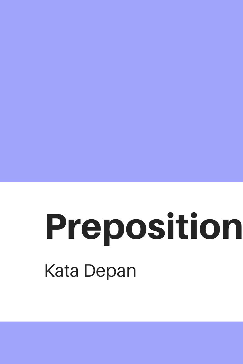 Apa itu Preposition ?