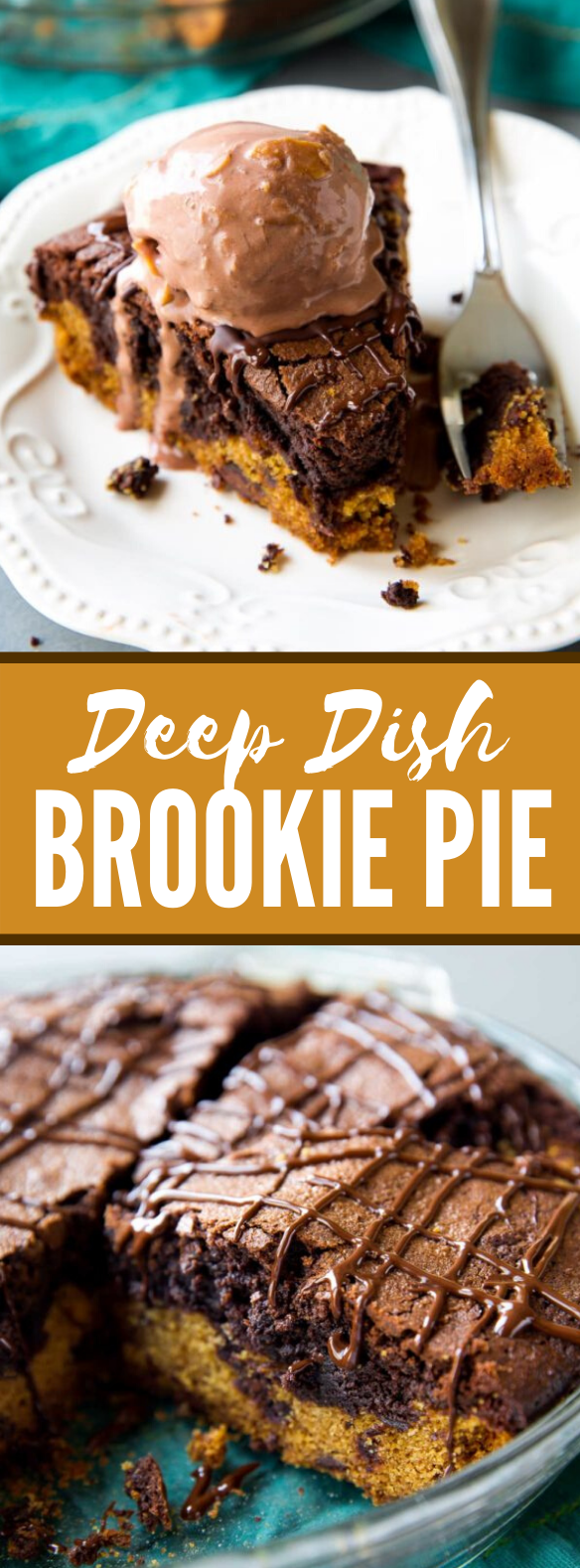 Brookie Pie #desserts #chocolate