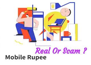 Mobile Rupee Loan App Real Or Fake ? Mobile Rupee App Reality