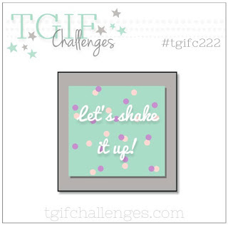 https://tgifchallenges.blogspot.com/2019/07/tgifc222-technique-challenge-shake-it-up.html
