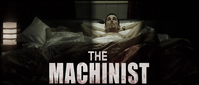 The Machinist – Makinist – 2004