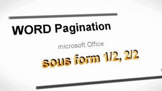 Numérotation de page type 1/2 2/2 sous Word