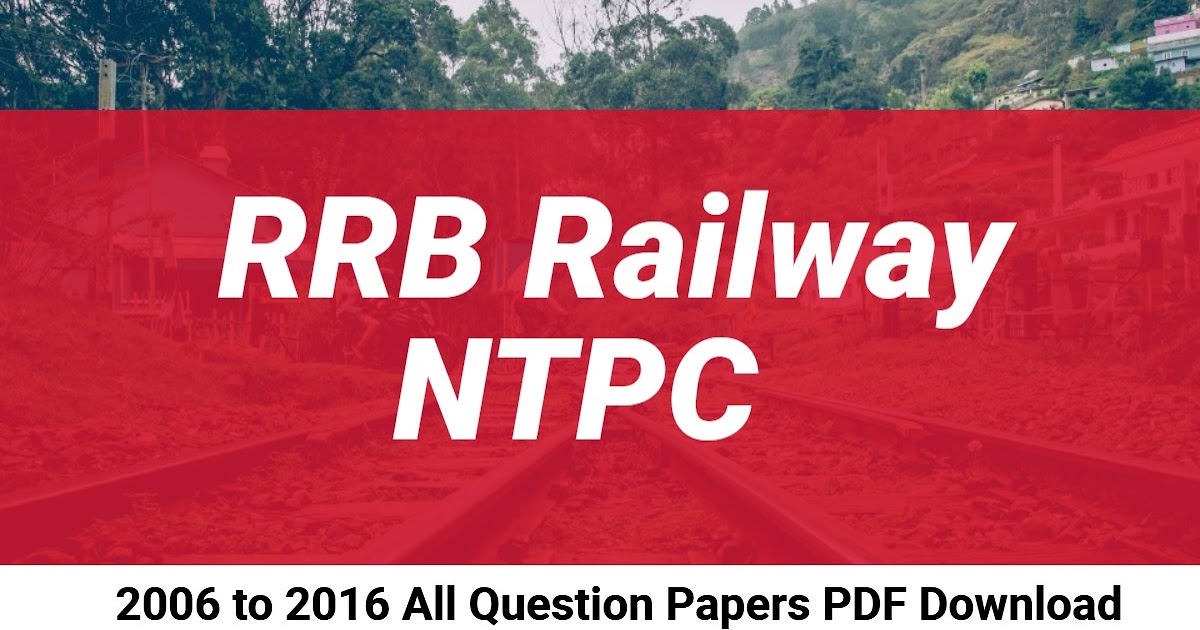 Rrb Exam Previous Year Question Papers With Answers Pdf
