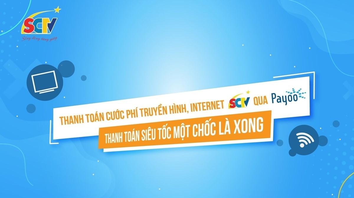 Hướng dẫn thanh toán cước dịch vụ SCTV qua Payoo