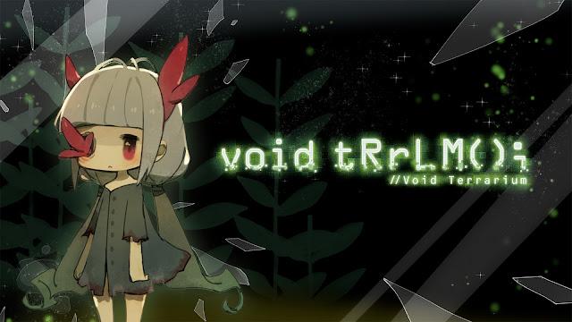 void tRrLM(); //Void Terrarium (Switch) recebe trailer de lançamento