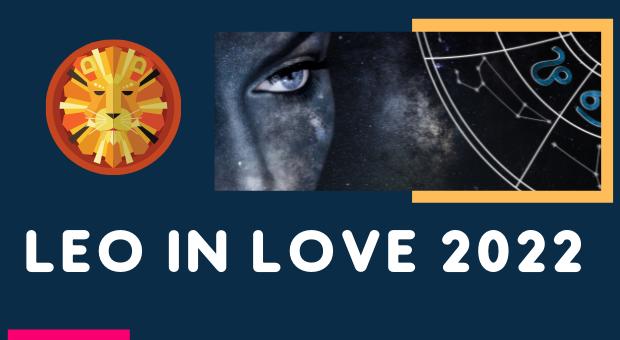 Will Leo Find Love in 2022 ?