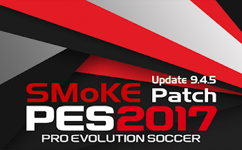 Smoke Patch   Update 9.4.5   Pes2017   Released [25.08.2017]