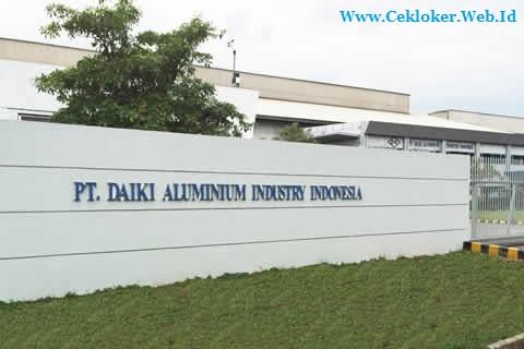 Lowongan kerja Kawasan KIIC Karawang | PT.Daiki Aluminium Industry Indonesia