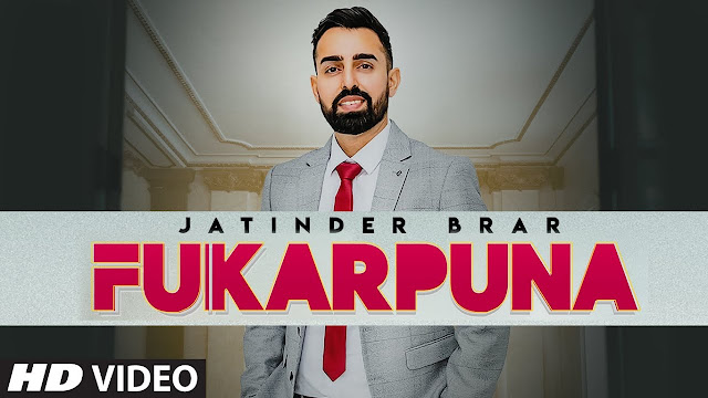 Fukarpuna Lyrics - Jatinder Brar,Fukarpuna Lyrics