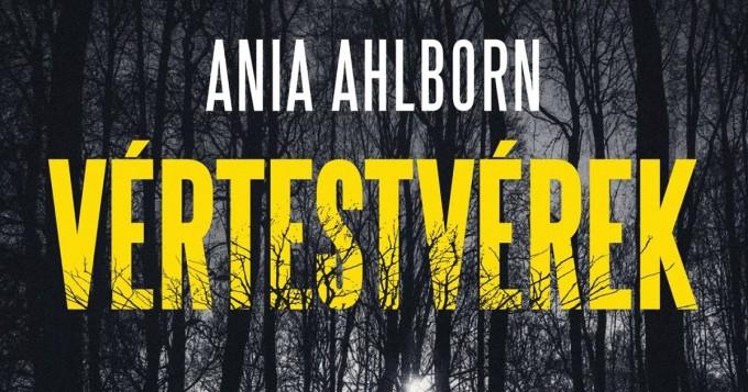 Olvastam: Ania Ahlborn - Vértestvérek