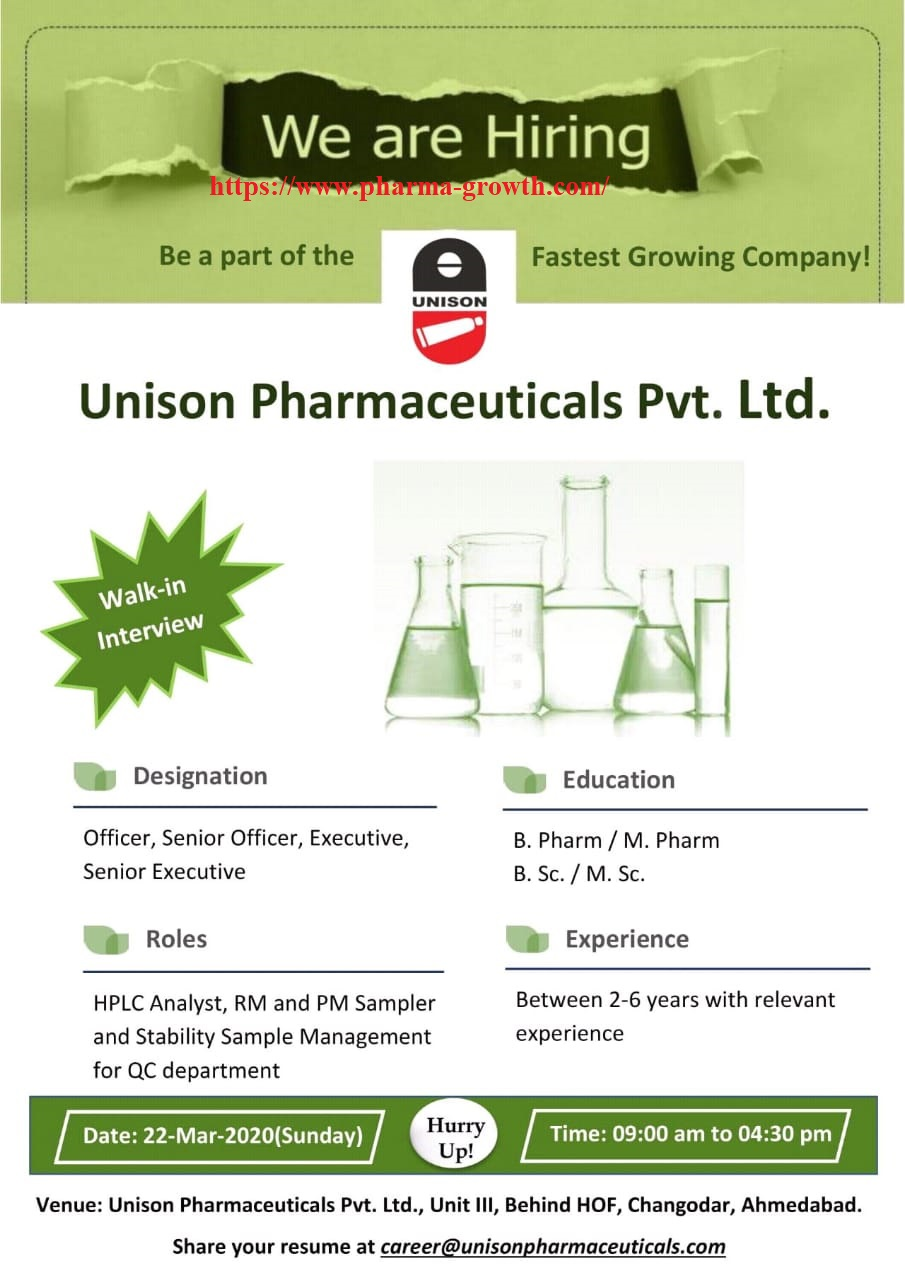 Unison Pharmaceuticals – Walk in interview for Quality Control on 22nd March 2020