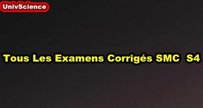 Tous Les Examens Corrigés  SMC S4