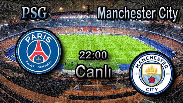 PSG - Manchester City canlı maç izle