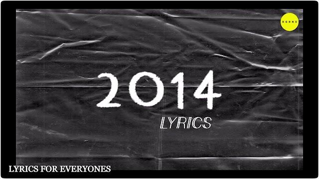 2014 Lyrics