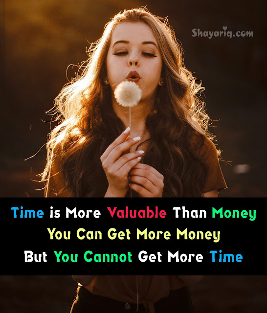 Time is more valuable, Motivational Shayari, money, time,