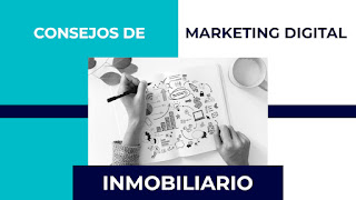 Consejos de marketing digital inmobiliario