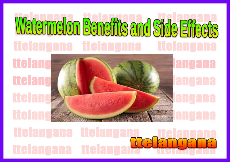 Watermelon Benefits and Side Effects