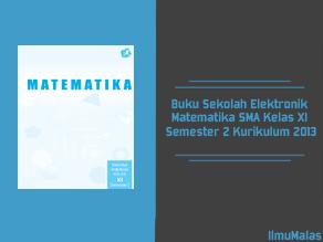 Buku Sekolah Elektronik Matematika SMA Kelas XI Semester 2 Kurikulum 2013