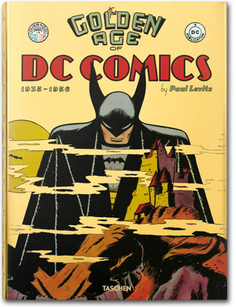 TASCHEN ANNOUNCE THE GOLDEN AGE OF DC COMICS BOOK