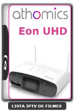 Athomics Eon UHD Nova Atualização Correção No Sistema Em Geral V2.0.6 - 29-02-2020