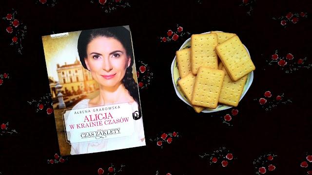 """""""Na tym polegał problem z Alicją – była nie wiadomo kim."""" - recenzja książki pt.""""Alicja w krainie czasów. Czas zaklęty"""" Ałbena Grabowska"""
