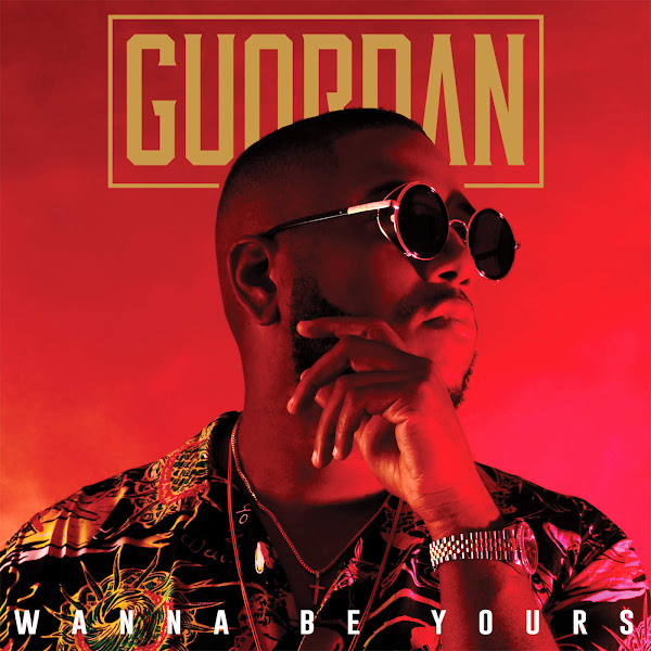 Guordan Banks - Wanna Be Yours - Single Cover