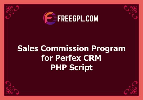 Sales Commission Program for Perfex CRM Nulled Download Free