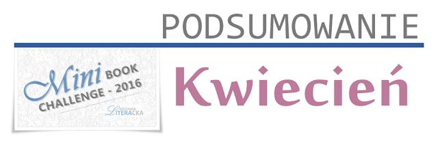 MINI BOOK CHALLENGE 2016 | PODSUMOWANIE KWIETNIA