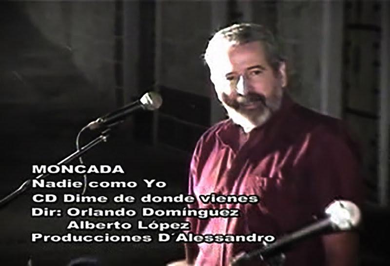 Moncada - ¨Nadie como Yo¨ - Videoclip - Dirección: Orlando Domínguez - Alberto López. Portal Del Vídeo Clip Cubano - 01