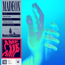 Lirik Lagu dan Terjemahan Madeon - All My Friends