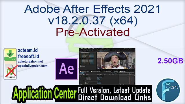 Adobe After Effects 2021 v18.2.0.37 (x64) Pre-Activated_ ZcTeam.id