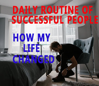 TOP 7 EASY STEP FOR DAILY ROUTINE WHICH CAN CHANGE YOUR LIFE | DAILY ROUTINE OF SUCCESSFUL PEOPLE | TRIED RICH PEOPLE`S HABITS, HOW MY LIFE CHANGED IN 2020