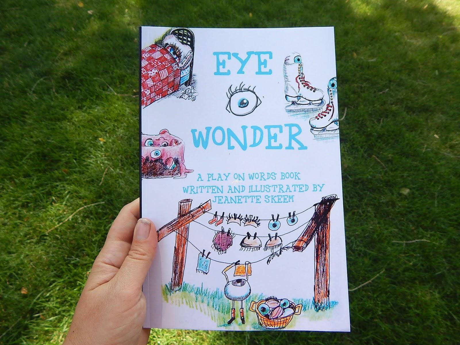 The Writing Garden: Eye Wonder