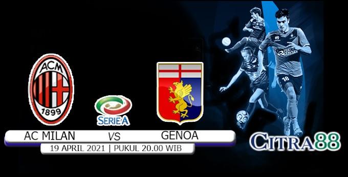 PREDIKSI AC MILAN VS GENOA 19 APRIL 2021
