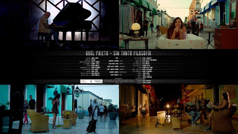 Raúl Prieto - ¨Sin tanta Filosofía¨ - Videoclip - Director: Jimmy. El Portal Del Vídeo Clip Cubano