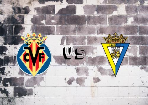 Villarreal vs Cádiz  Resumen