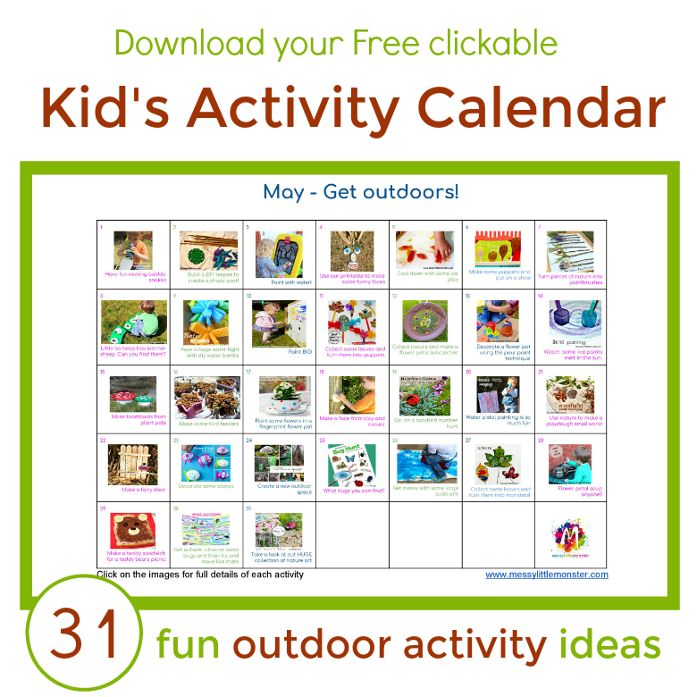 Outdoor kids activity calendar. 31 fun outdoor activity ideas for toddler, preschoolers and older children. Easy art craft and activity ideas to do outside. Download our free clickable activity calendar for May.