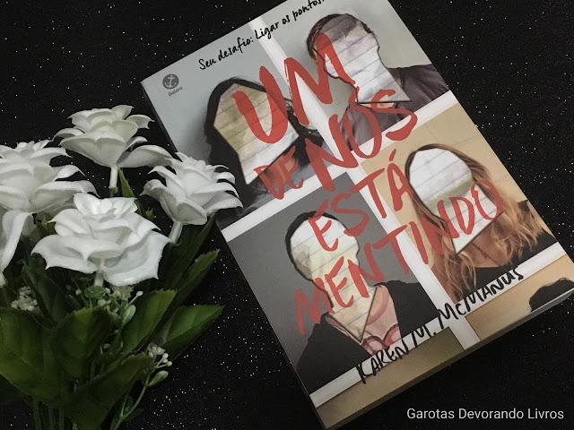 Foto autoral Garotas Devorando Livros - Um de nós está mentindo - Karen M McManus