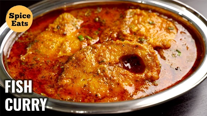 DHABA STYLE FISH CURRY ROHU FISH CURRY DHABA STYLE SPICE EATS FISH CURRY